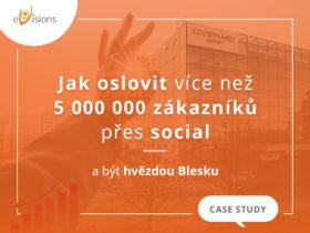 Jak oslovit více než 5 000 000 zákazníků přes social a být hvězdou Blesku? (Case study)