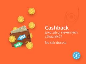 Cashback jako zdroj nevěrných zákazníků? Ne tak docela