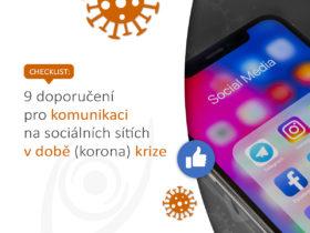Checklist: 9 doporučení pro komunikaci na sociálních sítích v době (korona) krize
