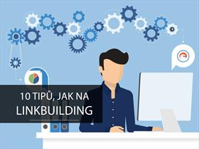10 tipů, jak na linkbuilding
