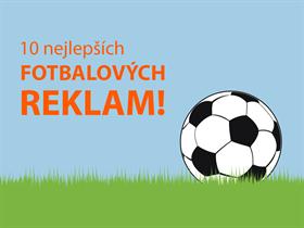 10 nejlepších fotbalových reklam