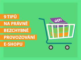 9 tipů na právně bezchybné provozování e-shopu