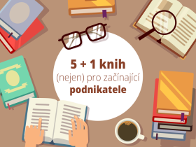 5 + 1 knih (nejen) pro začínající podnikatele