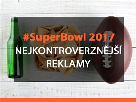 Nejkontroverznější reklamy na Super Bowl 2017 ???