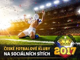 České fotbalové kluby na sociálních sítích v roce 2017