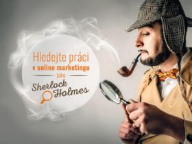 Hledejte práci v online marketingu jako Sherlock Holmes