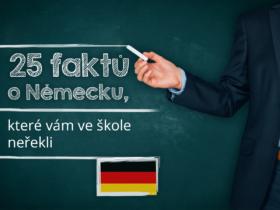 25 faktů o Německu, které vám ve škole neřekli
