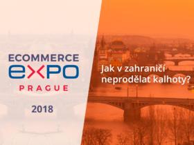 E-commerce Expo 2018: Jak v zahraničí neprodělat kalhoty?