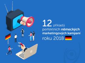 12 příkladů perfektních německých marketingových kampaní roku 2018