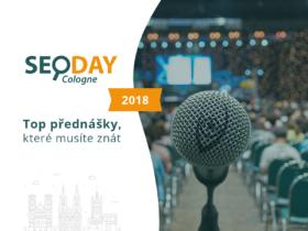 SEO DAY 2018: Top přednášky, které musíte znát
