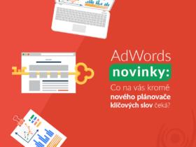 AdWords novinky: Co na vás kromě nového plánovače klíčových slov čeká?