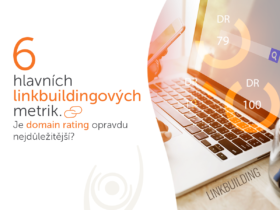 6 hlavních linkbuildingových metrik. Je domain rating opravdu nejdůležitější?