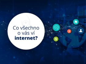 Co všechno o vás ví internet?