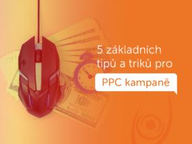 5 základních tipů a triků pro PPC kampaně