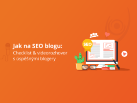Jak na SEO blogu: Checklist & videorozhovor s úspěšnými blogery