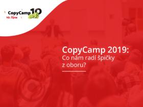 CopyCamp 2019: Co nám radí špičky z oboru?