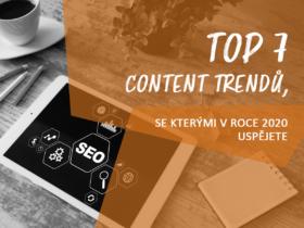 TOP 7 content trendů, se kterými v roce 2020 uspějete