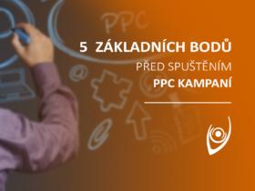 5 základních bodů před spuštěním PPC kampaní