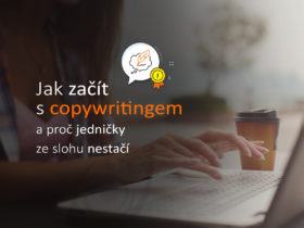 Jak začít s copywritingem a proč jedničky ze slohu nestačí