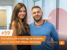 Novinky z onlajnu #59 – proč začít používat hashtagy na Facebooku a jak se změnil svět affiliate marketingu
