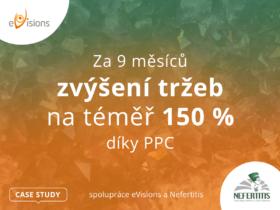 Spolupráce eVisions a Nefertitis: Za 9 měsíců zvýšení tržeb na téměř 150 % díky PPC (CASE STUDY)
