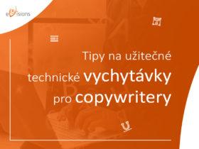 Tipy na užitečné technické vychytávky pro copywritery