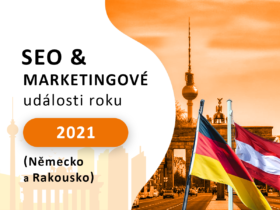 SEO & marketingové události roku 2021 (Německo a Rakousko)