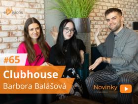 Novinky z onlajnu #65 – Clubhouse s Barborou Balášovou