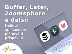 Buffer, Later, ZoomSphere a další: Nejlepší aplikace pro plánování příspěvků