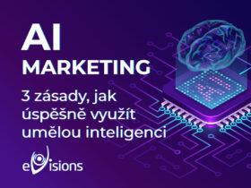 AI marketing – 3 zásady, jak úspěšně využít umělou inteligenci