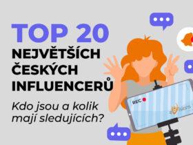 TOP 21 největších českých influencerů – kdo jsou a kolik mají sledujících?