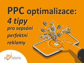 PPC optimalizace: 4 tipy pro sepsání perfektní reklamy