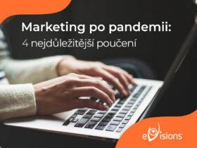 Marketing po pandemii: 4 nejdůležitější poučení