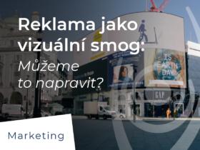 Reklama jako vizuální smog: Můžeme to napravit?