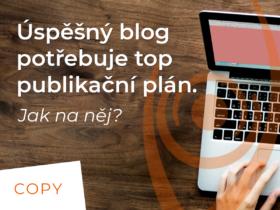 Úspěšný blog potřebuje top publikační plán. Jak na něj?