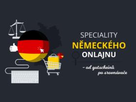 Speciality německého onlajnu – od gutscheinů po srovnávače