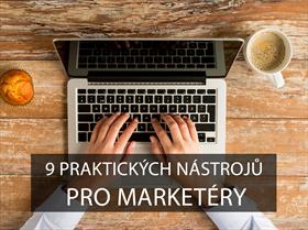 9 praktických nástrojů pro marketéry