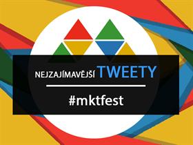 Nejzajímavější tweety z #mktfest!
