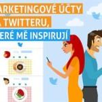 Marketingové účty na Twitteru, které mě inspirují