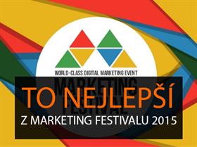 To nejlepší z Marketing Festivalu 2015