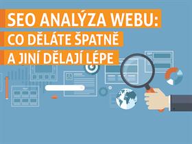 SEO analýza webu: Co děláte špatně a jiní dělají lépe