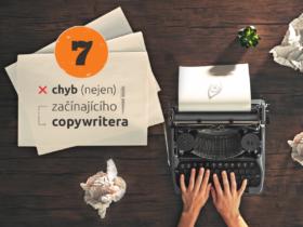 7 chyb (nejen) začínajícího copywritera
