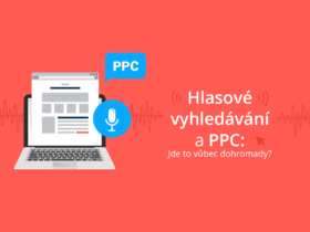 Hlasové vyhledávání a PPC: Jde to vůbec dohromady?