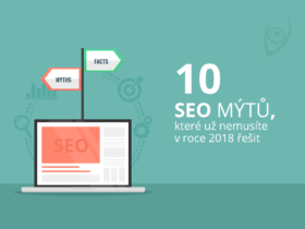 10 SEO mýtů, které už nemusíte v roce 2018 řešit