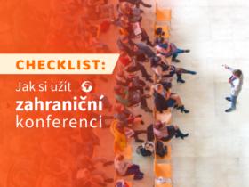 Checklist: Jak si užít zahraniční konferenci