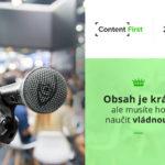 Content First 2018: Obsah je král, ale musíte ho naučit vládnout