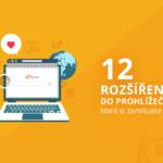 12 rozšíření do prohlížeče, která si jednoduše zamilujete