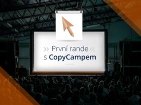 První rande s CopyCampem
